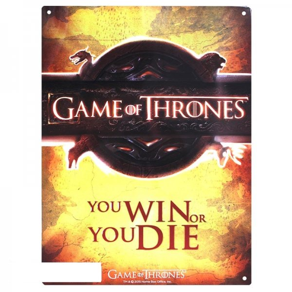 Game of Thrones - Blechschild - Win or Die